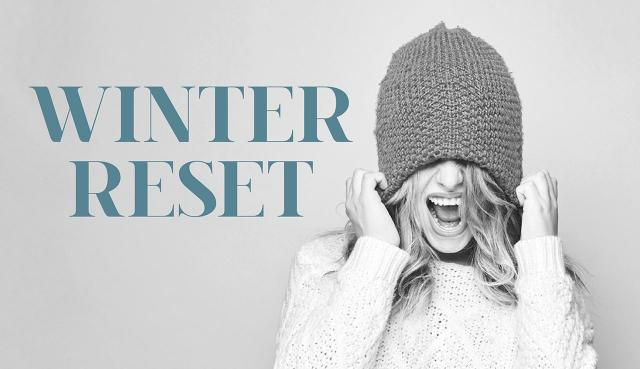 Winter Reset